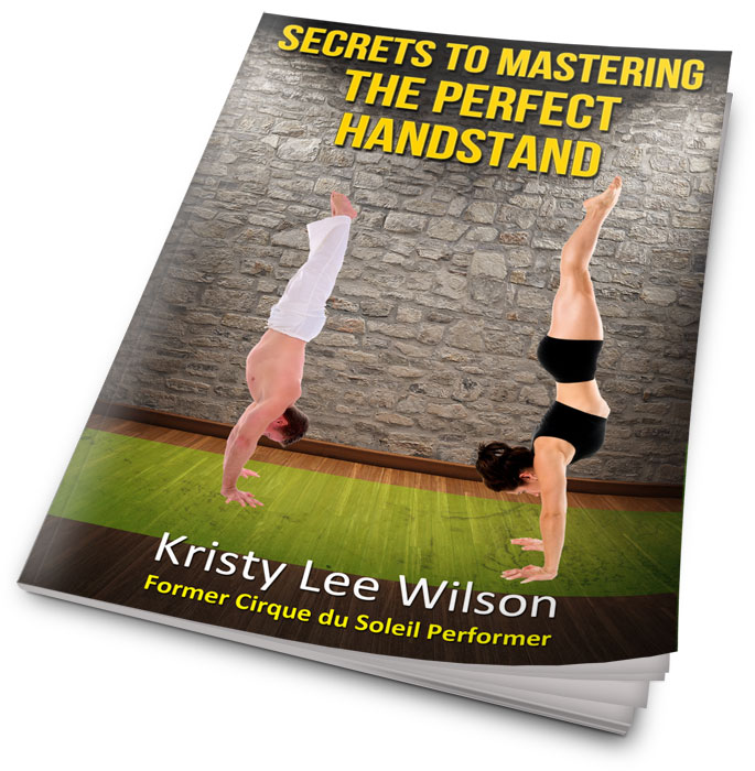 Secrets to Mastering the Perfect Handstand